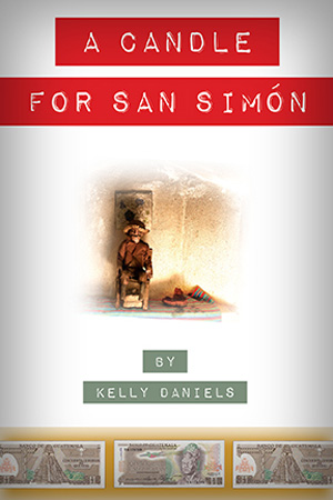 Picture of the cover of A Candle for San Simon by Kelly Daniels